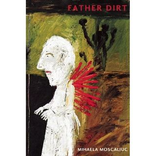 Father dirt by moscaliuc cover image