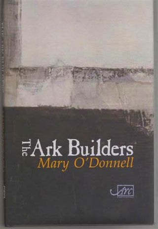 The Ark Builders_Mary O'Donnell